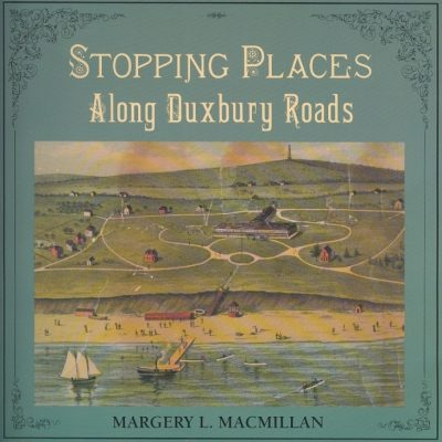 Stopping Places Along Duxbury Roads